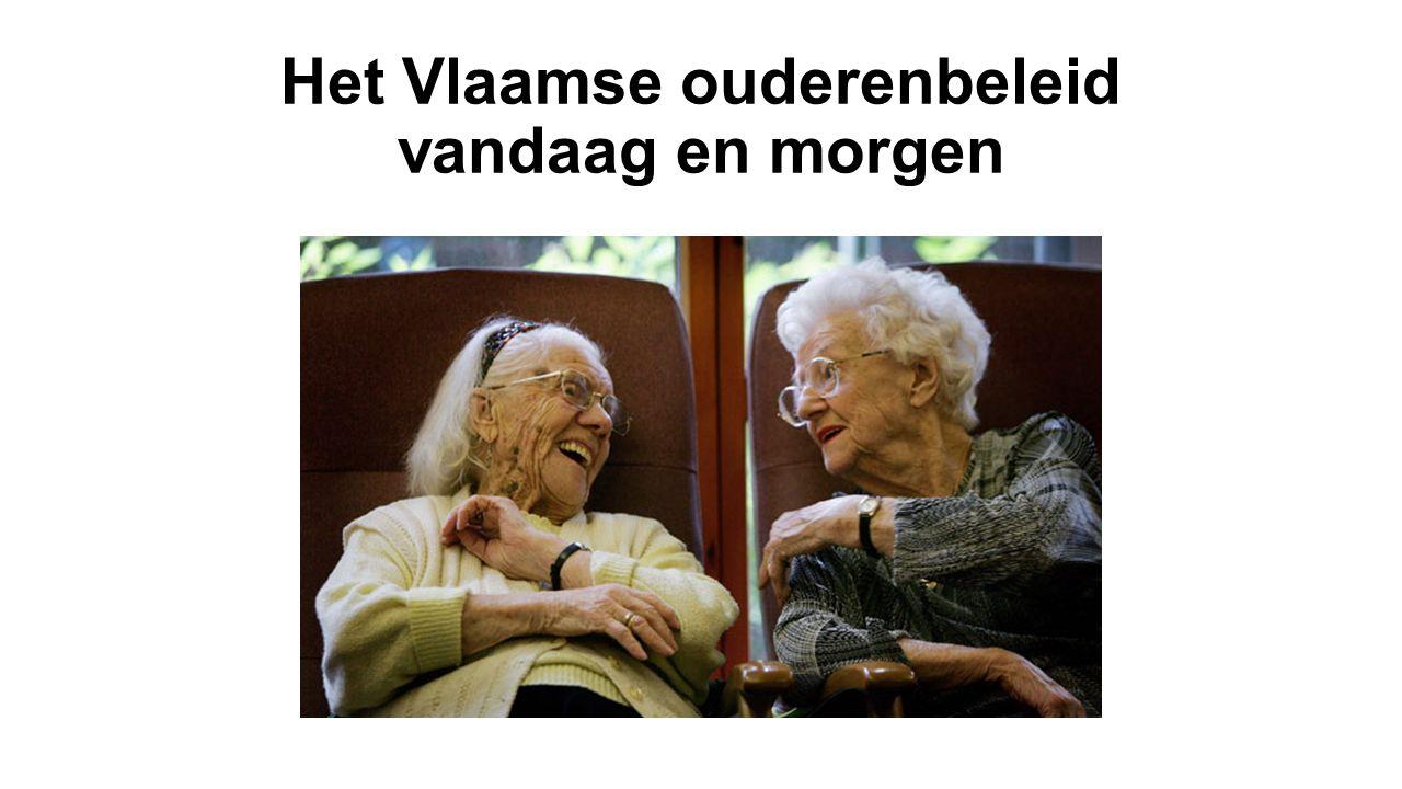 Het Vlaamse ouderenbeleid vandaag en morgen