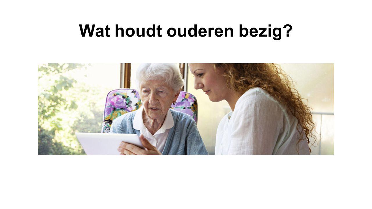 Wat houdt ouderen bezig