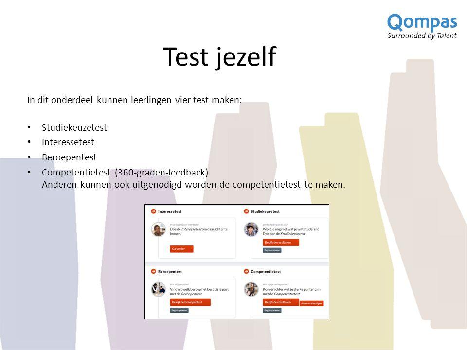 Test jezelf In dit onderdeel kunnen leerlingen vier test maken: