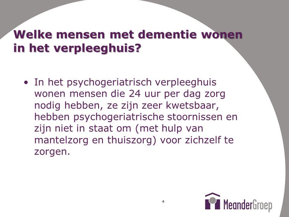 Welke mensen met dementie wonen in het verpleeghuis