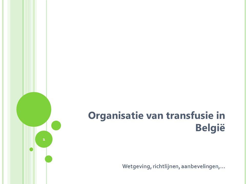 Organisatie van transfusie in België