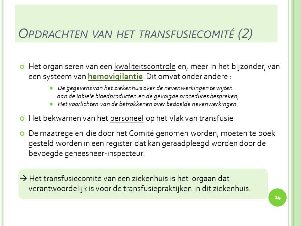 Opdrachten van het transfusiecomité (2)