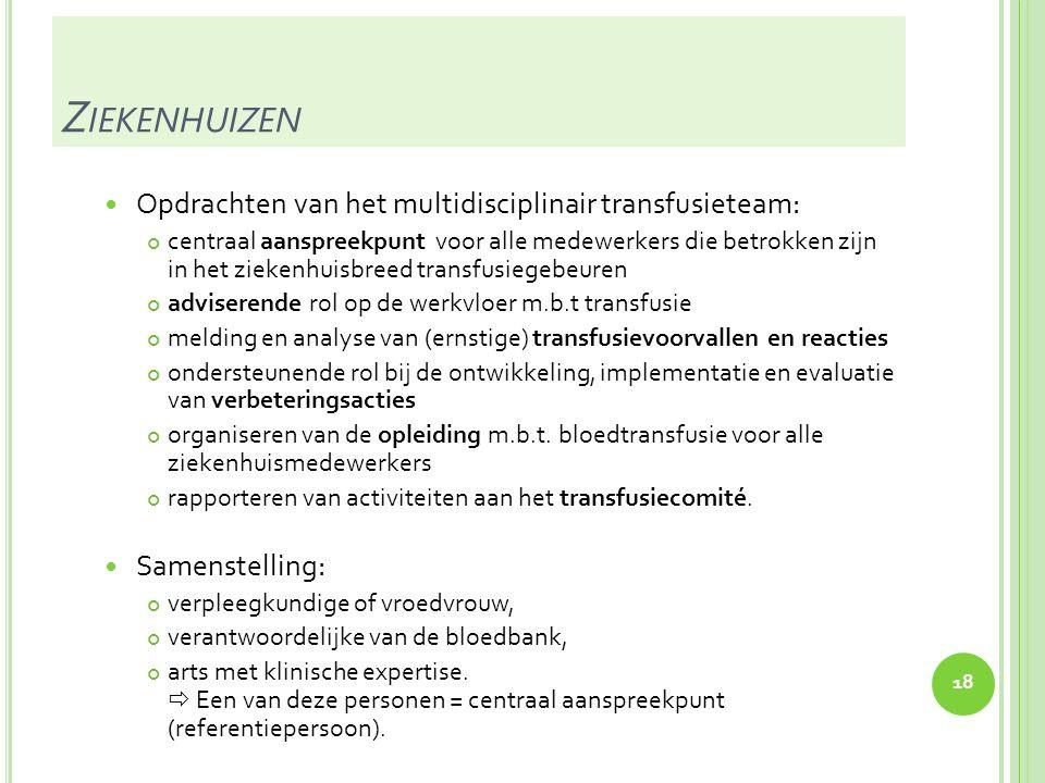 Ziekenhuizen Opdrachten van het multidisciplinair transfusieteam: