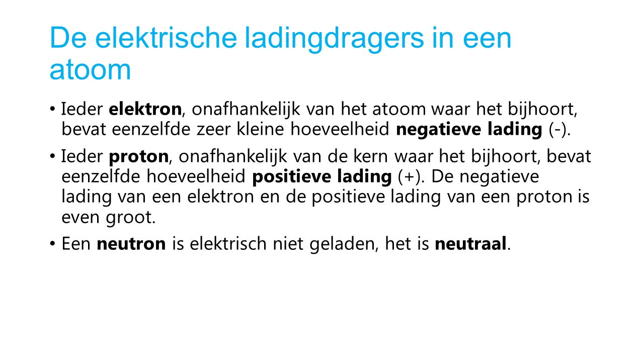 De elektrische ladingdragers in een atoom