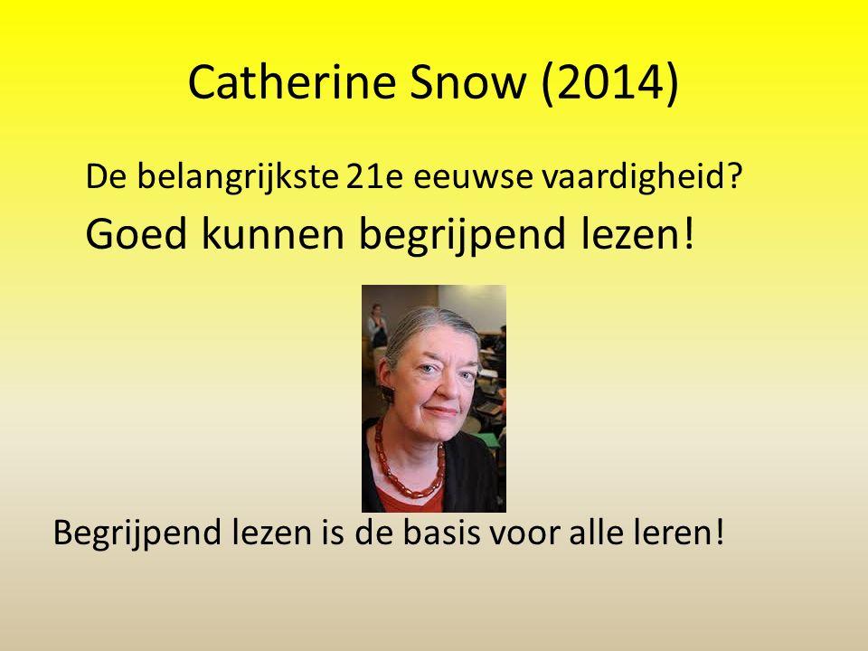 Catherine Snow (2014) De belangrijkste 21e eeuwse vaardigheid
