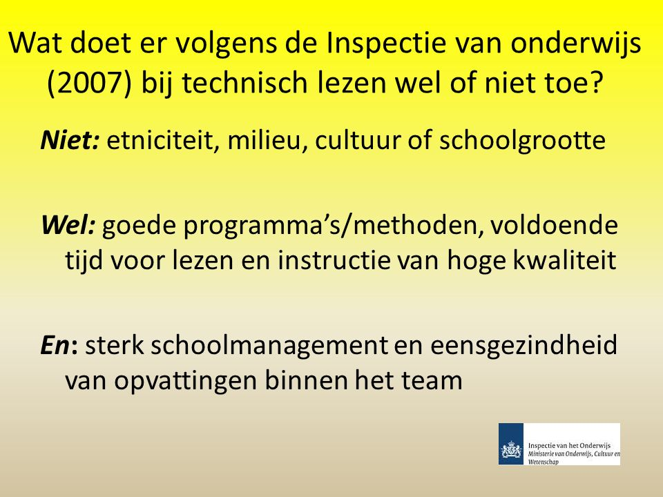 Wat doet er volgens de Inspectie van onderwijs (2007) bij technisch lezen wel of niet toe