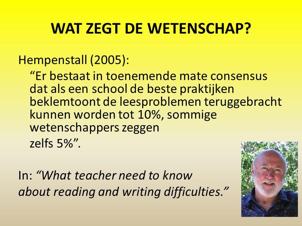 WAT ZEGT DE WETENSCHAP Hempenstall (2005):