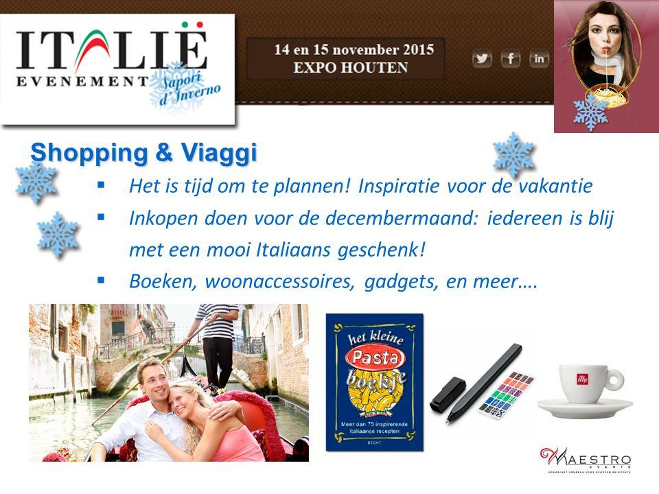 Shopping & Viaggi Het is tijd om te plannen! Inspiratie voor de vakantie. Inkopen doen voor de decembermaand: iedereen is blij.