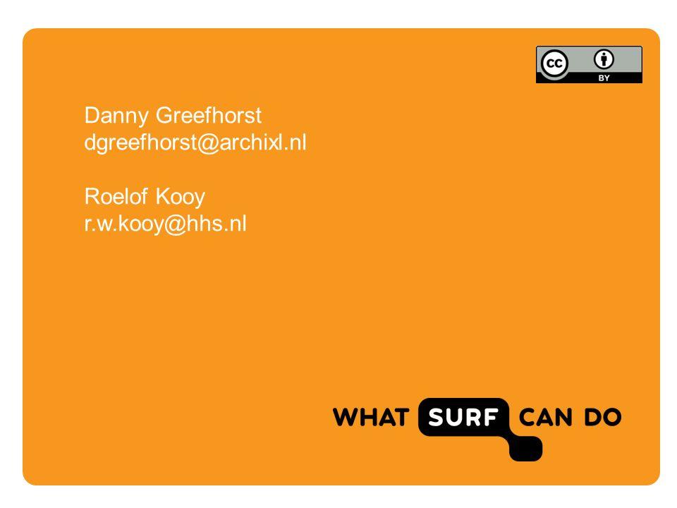 Danny Greefhorst dgreefhorst@archixl.nl Roelof Kooy r.w.kooy@hhs.nl