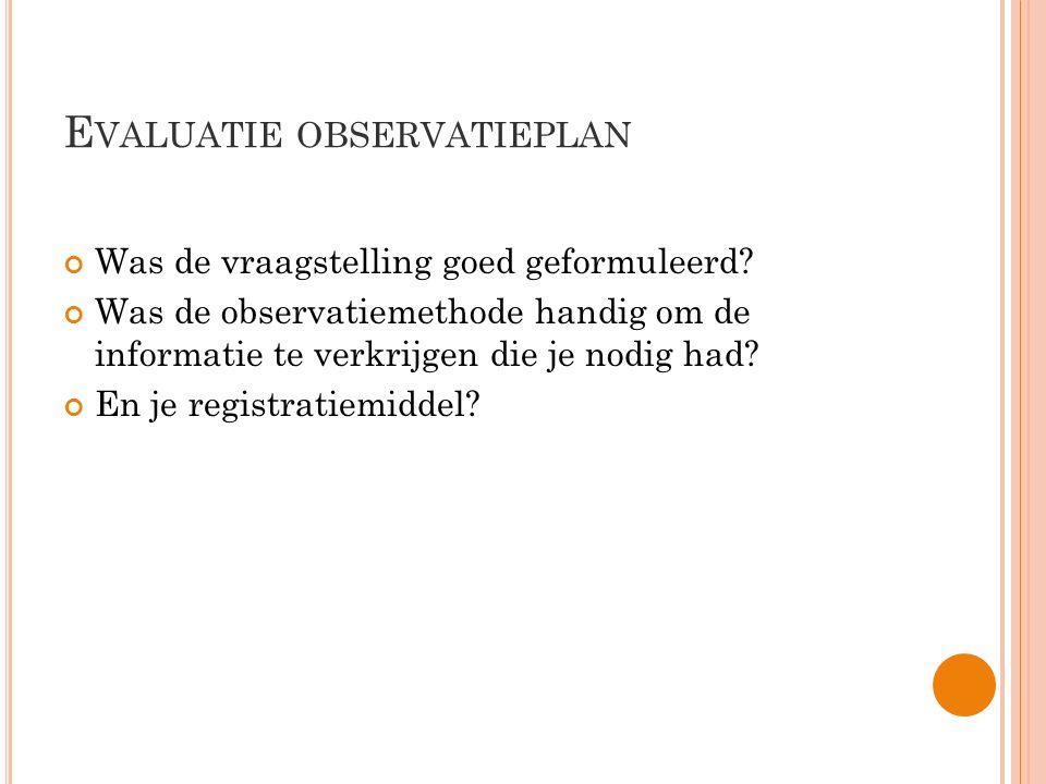Evaluatie observatieplan