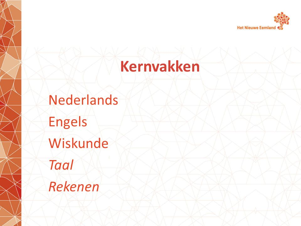 Nederlands Engels Wiskunde Taal Rekenen