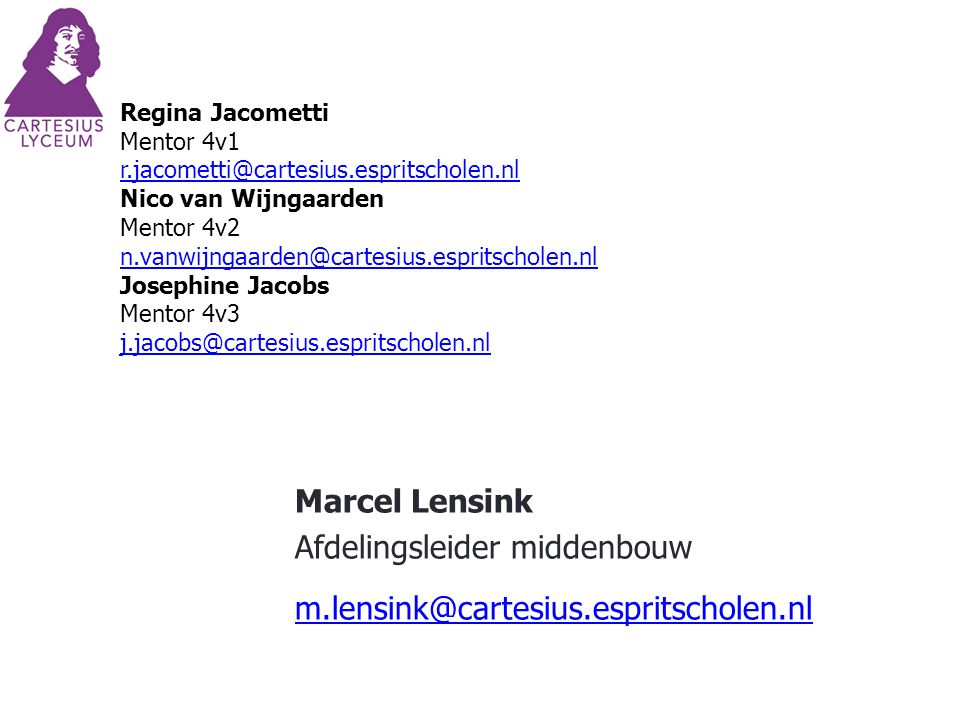 Afdelingsleider middenbouw m.lensink@cartesius.espritscholen.nl