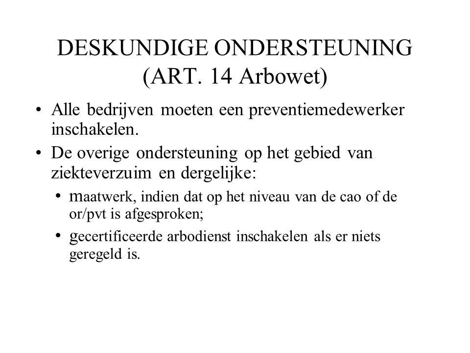 DESKUNDIGE ONDERSTEUNING (ART. 14 Arbowet)