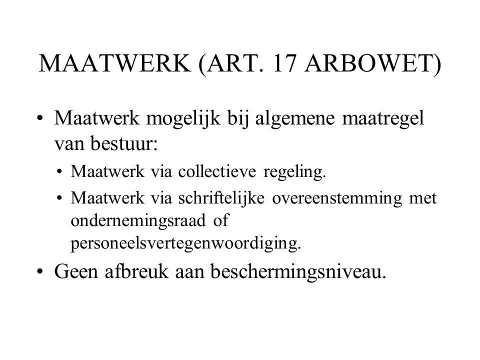 MAATWERK (ART. 17 ARBOWET)