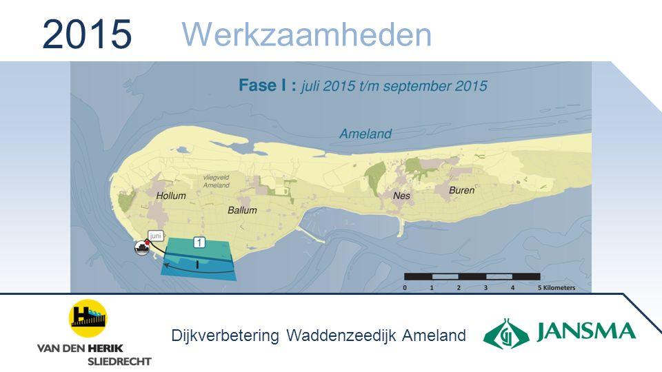 2015 Werkzaamheden Dijkverbetering Waddenzeedijk Ameland