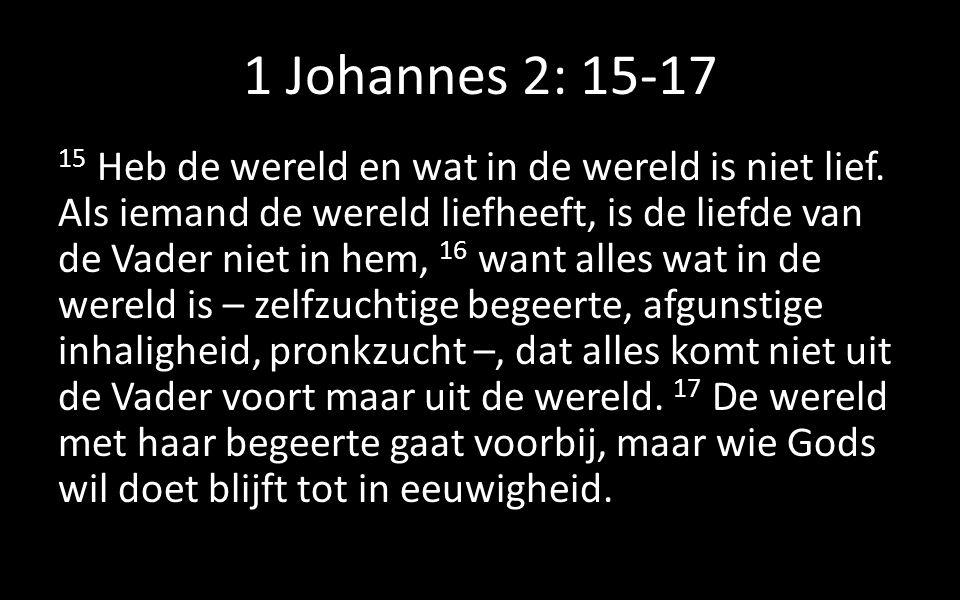 1 Johannes 2: 15-17