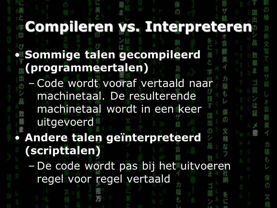 Compileren vs. Interpreteren