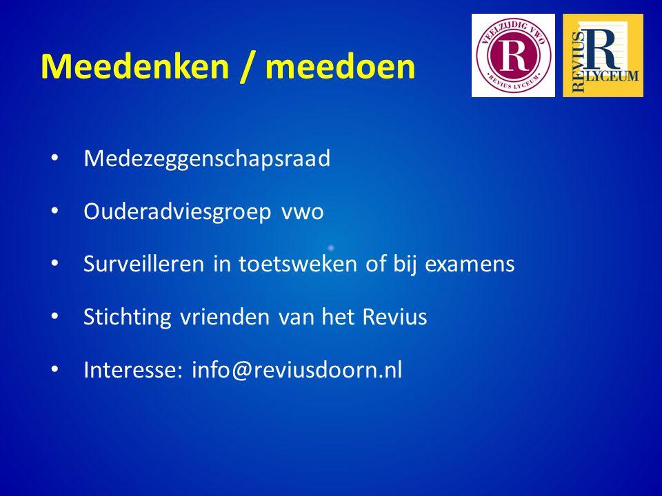 Meedenken / meedoen Medezeggenschapsraad Ouderadviesgroep vwo