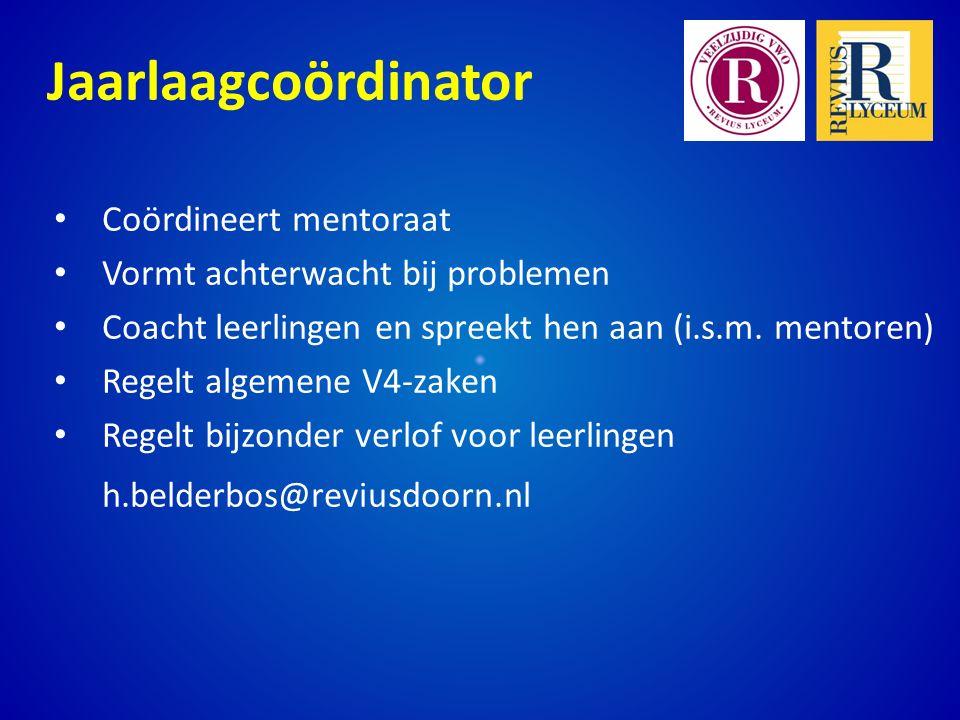 Jaarlaagcoördinator h.belderbos@reviusdoorn.nl Coördineert mentoraat