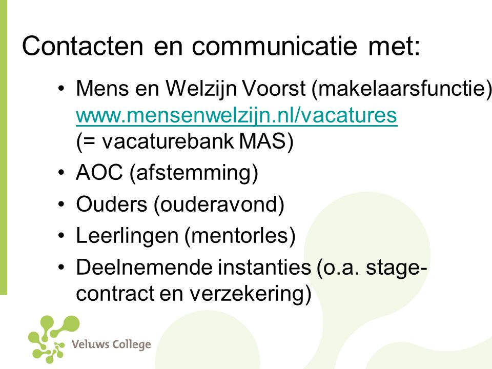 Contacten en communicatie met: