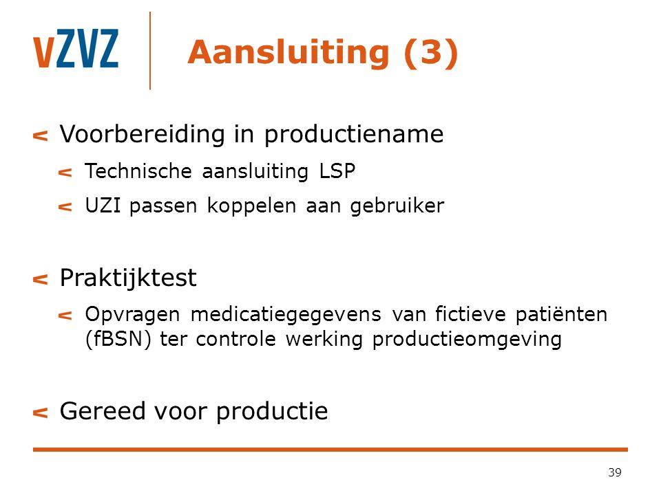 Aansluiting (3) Voorbereiding in productiename Praktijktest