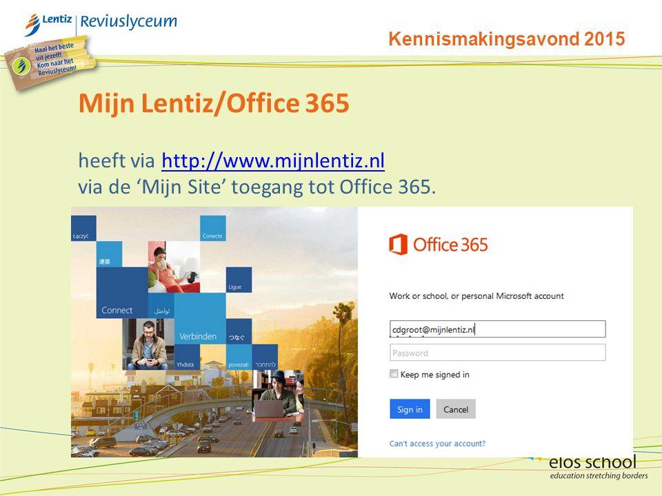 Mijn Lentiz/Office 365 heeft via http://www.mijnlentiz.nl