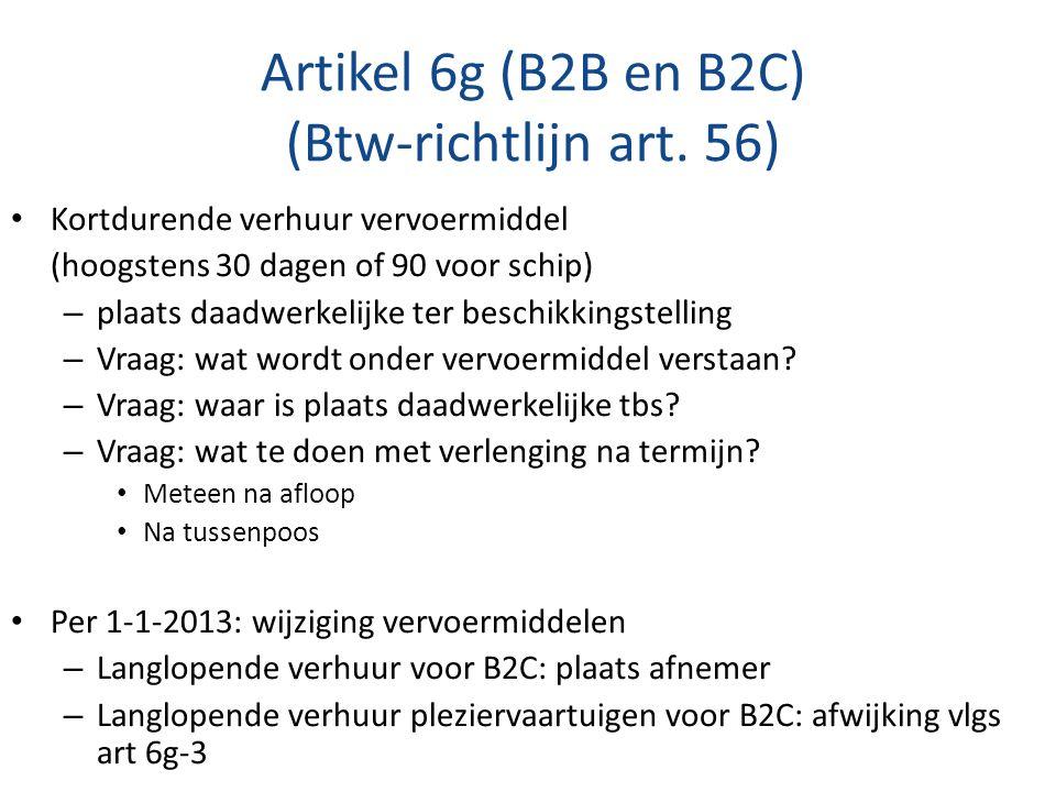 Artikel 6g (B2B en B2C) (Btw-richtlijn art. 56)