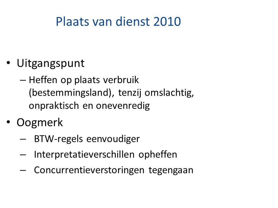 Plaats van dienst 2010 Uitgangspunt Oogmerk
