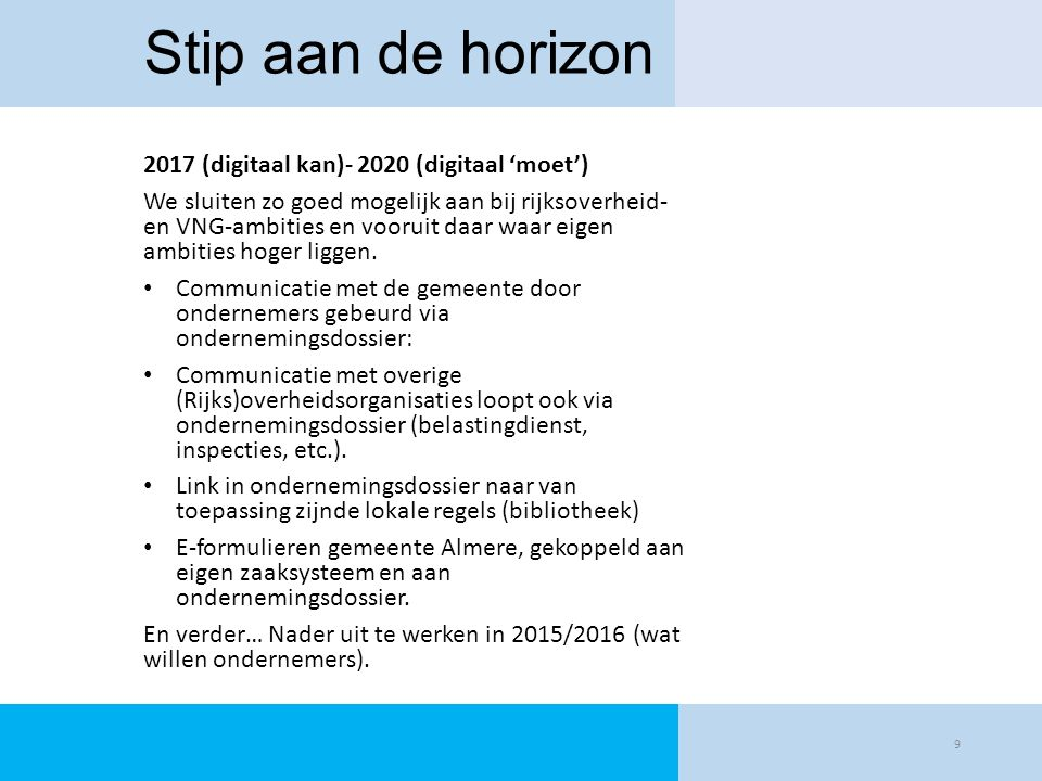 Stip aan de horizon 2017 (digitaal kan)- 2020 (digitaal 'moet')