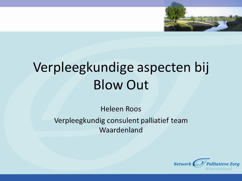 Verpleegkundige aspecten bij Blow Out
