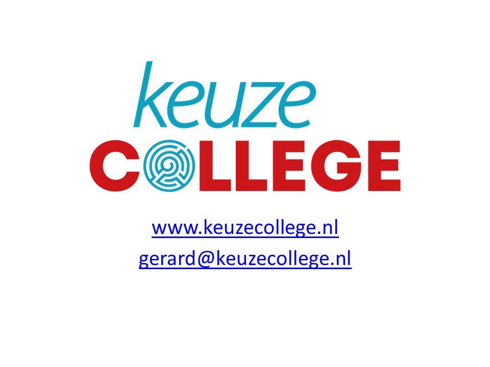 www.keuzecollege.nl gerard@keuzecollege.nl
