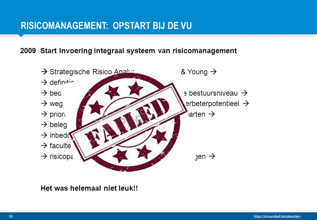 RISICOMANAGEMENT: OPSTART BIJ DE VU