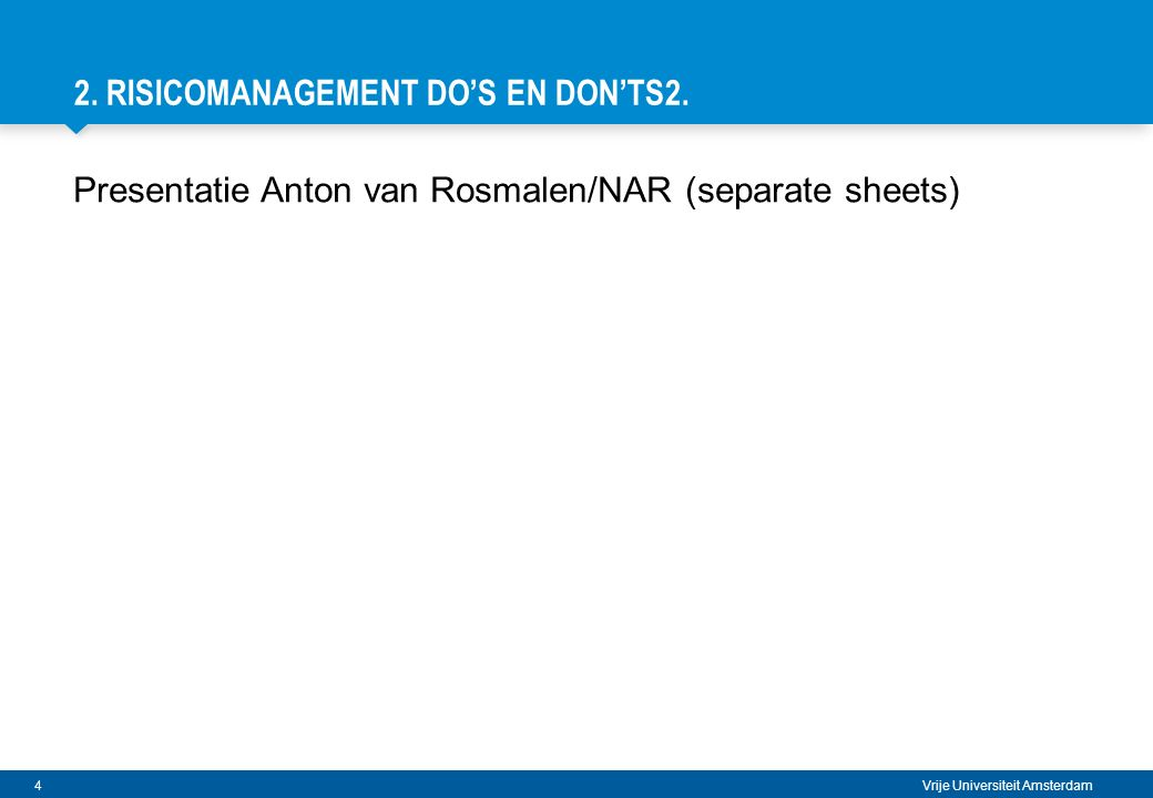 2. Risicomanagement DO's en Don'ts2.