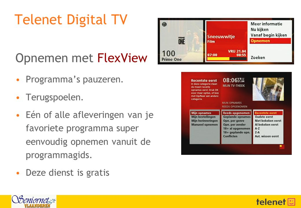 Telenet Digital TV Opnemen met FlexView Programma's pauzeren.