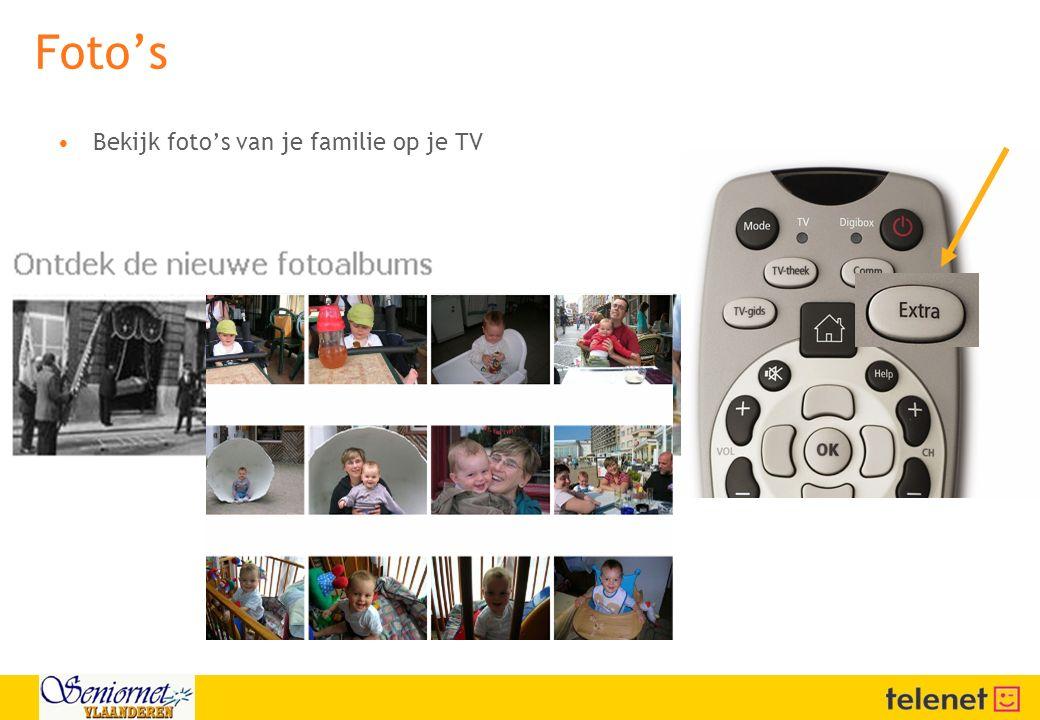 Foto's Bekijk foto's van je familie op je TV 23/04/2017 02:58:01