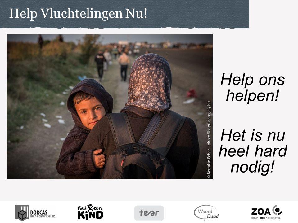 Help ons helpen! Het is nu heel hard nodig!