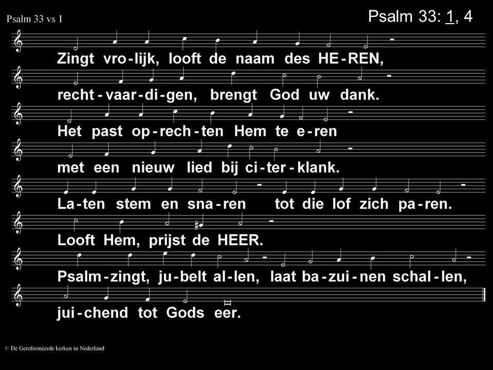 Psalm 33: 1, 4