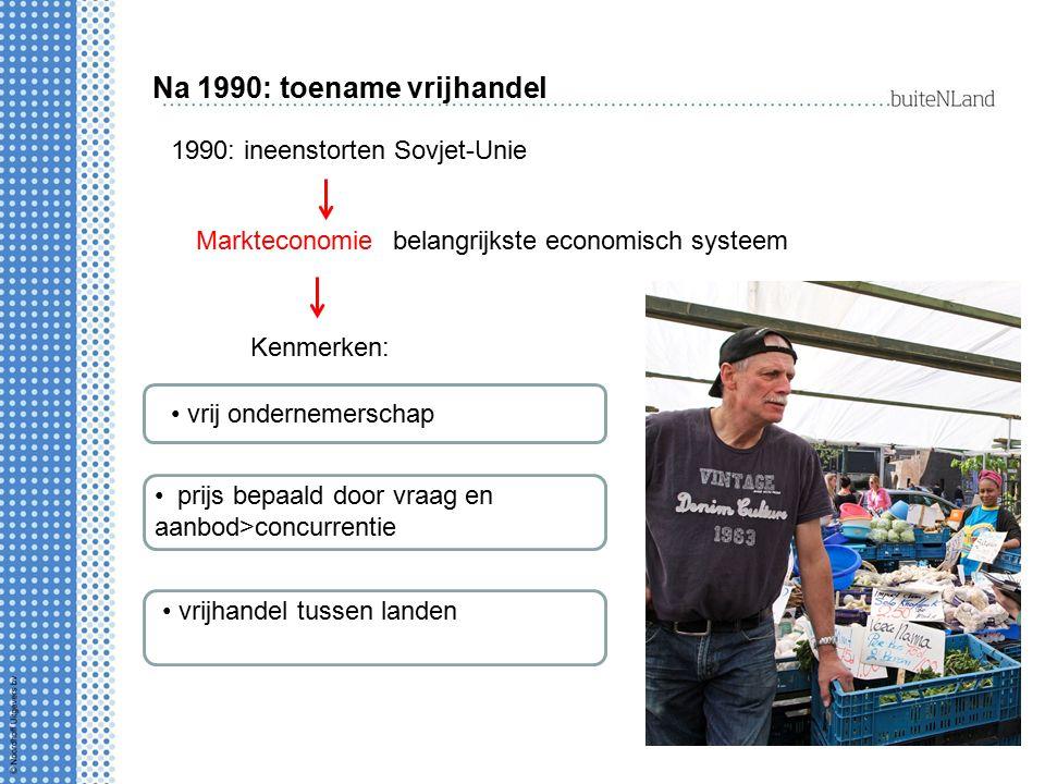 Na 1990: toename vrijhandel