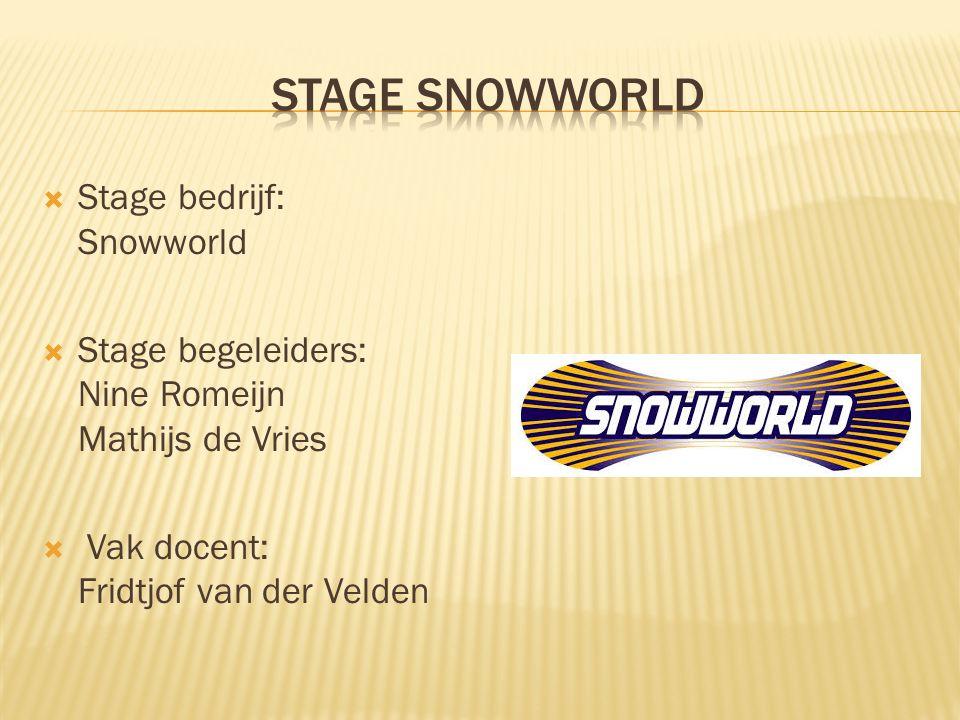 Stage Snowworld Stage bedrijf: Snowworld