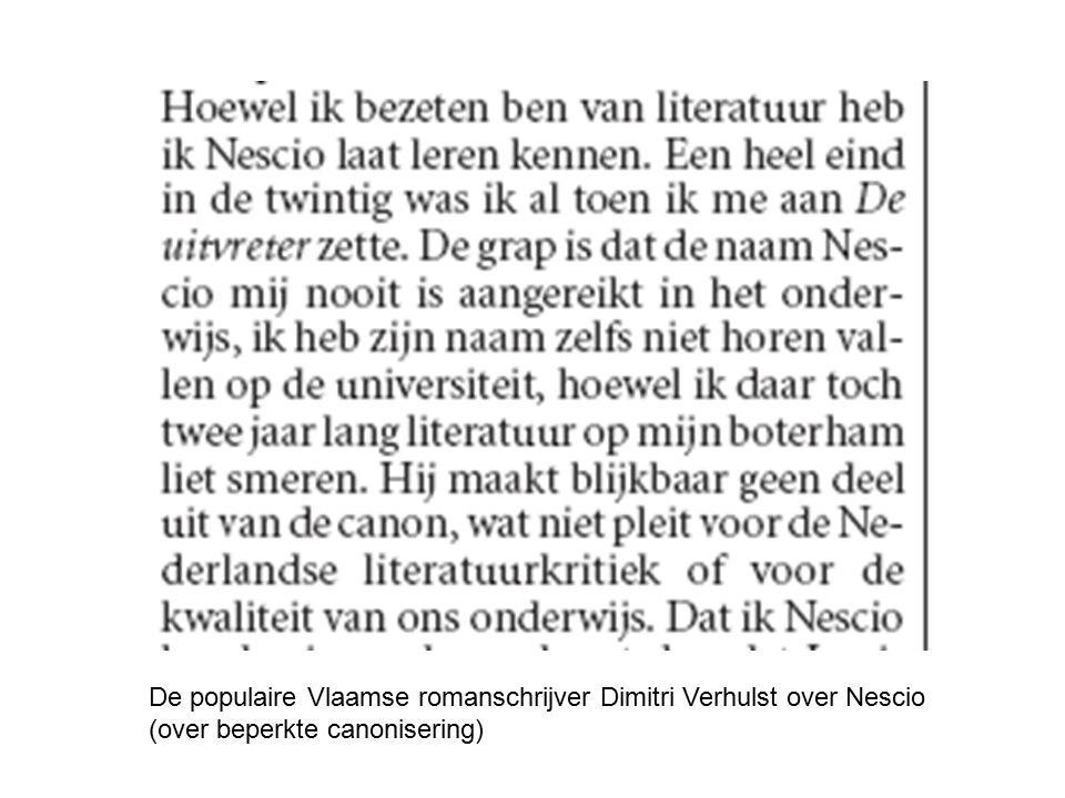 De populaire Vlaamse romanschrijver Dimitri Verhulst over Nescio