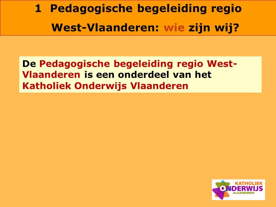 Pedagogische begeleiding regio West-Vlaanderen: wie zijn wij