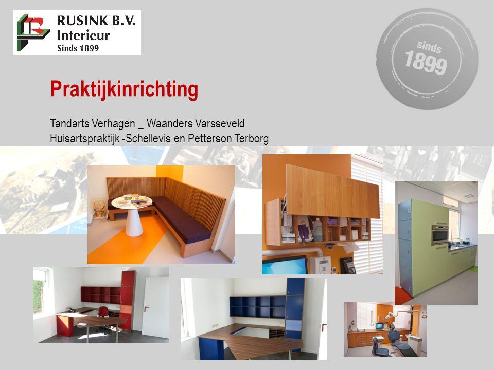 Praktijkinrichting Tandarts Verhagen _ Waanders Varsseveld