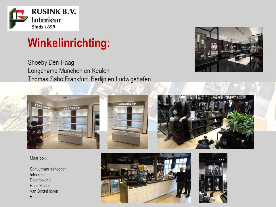 Winkelinrichting: Shoeby Den Haag Longchamp München en Keulen