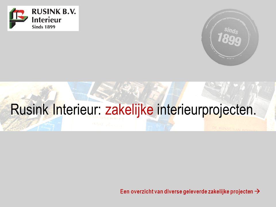 Rusink Interieur: zakelijke interieurprojecten.