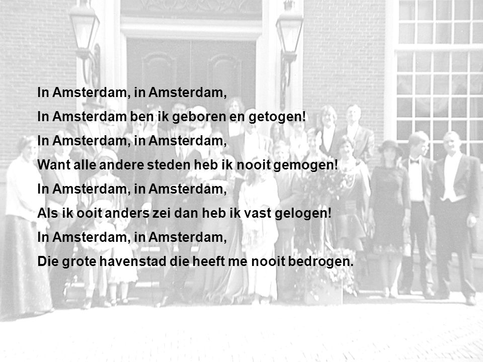 In Amsterdam, in Amsterdam,