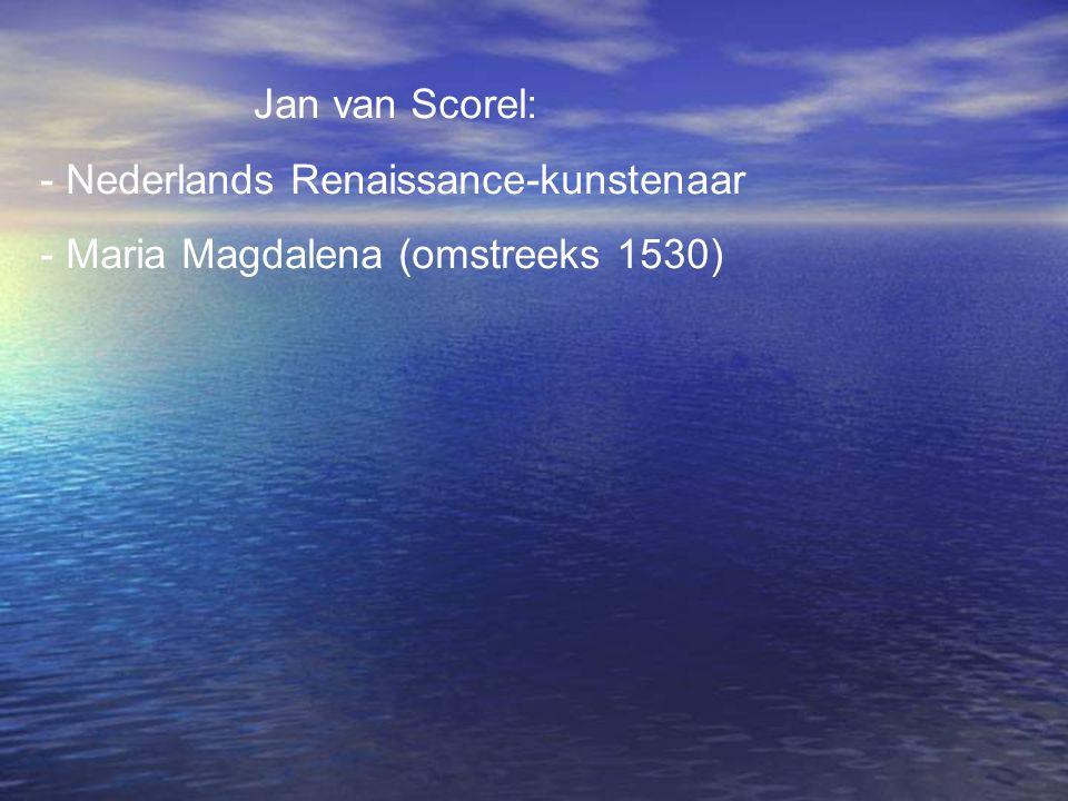 Jan van Scorel: Nederlands Renaissance-kunstenaar - Maria Magdalena (omstreeks 1530)