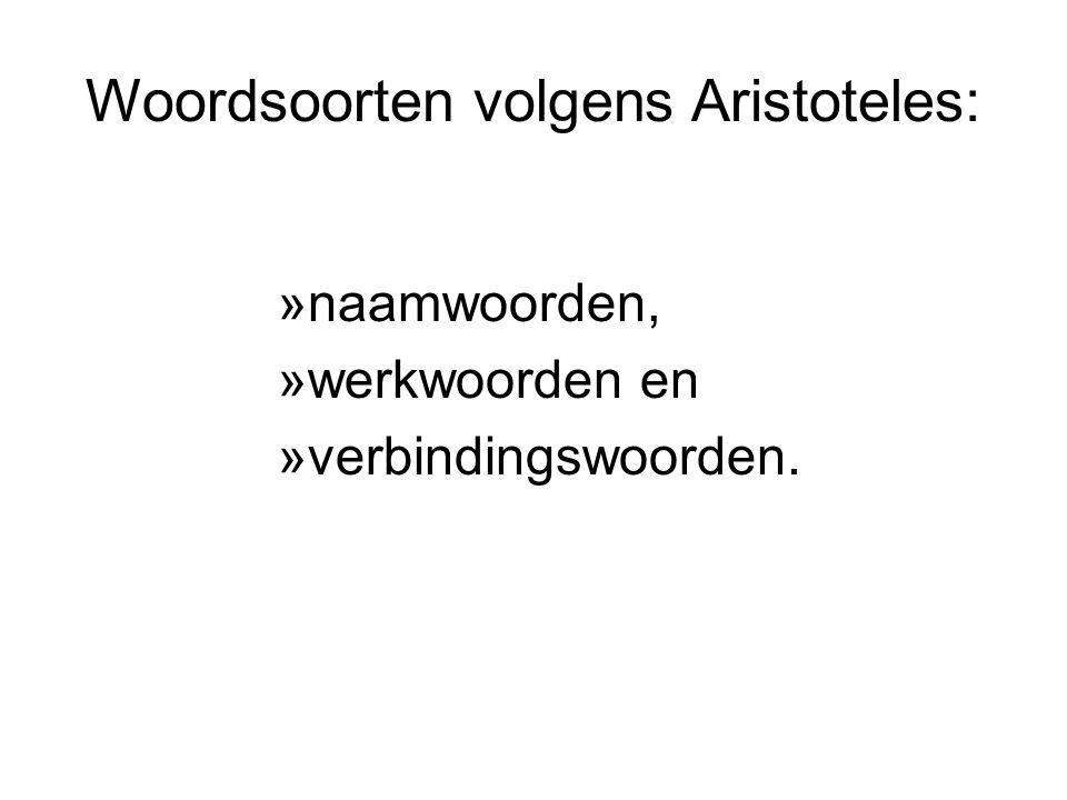 Woordsoorten volgens Aristoteles: