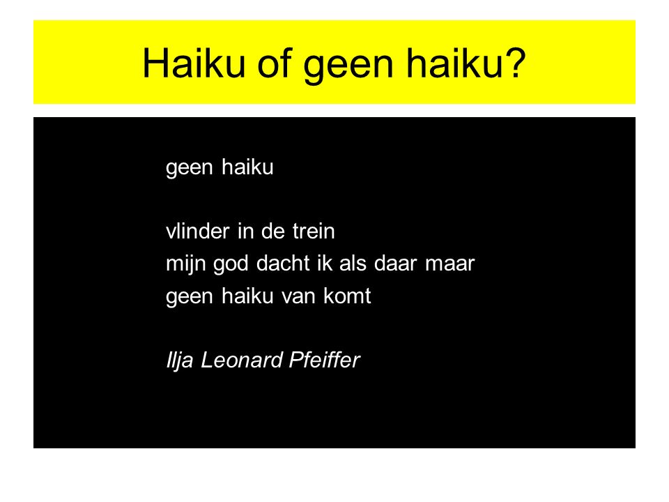 Haiku of geen haiku geen haiku vlinder in de trein