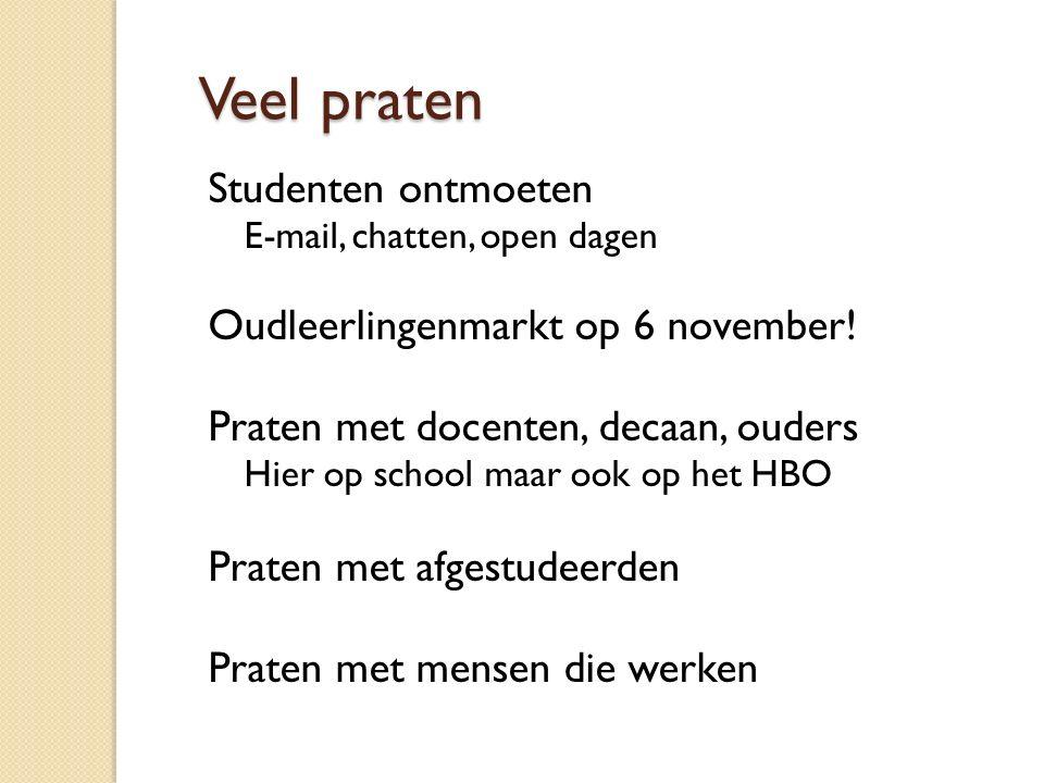 Veel praten Studenten ontmoeten Oudleerlingenmarkt op 6 november!