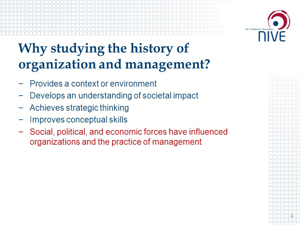 Why studying the history of organization and management